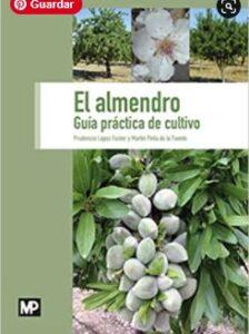 Libro cultivo almendros